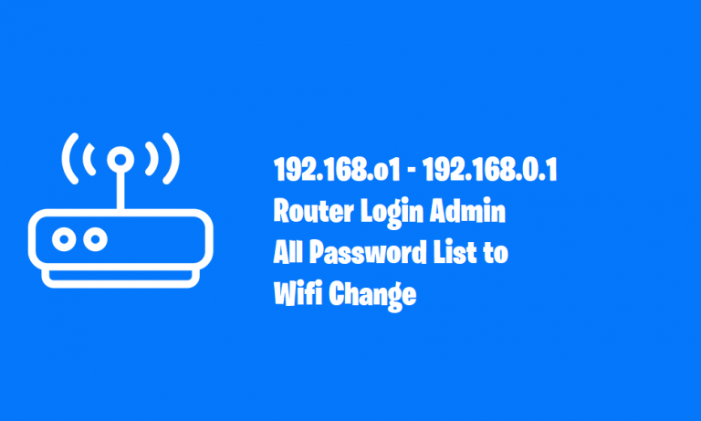192.168.o.1 – 192.168.0.1 Default Router Login