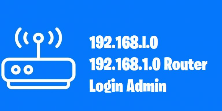 192.168.l.0 – 192.168.1.0 – 2020 Login Default Admin