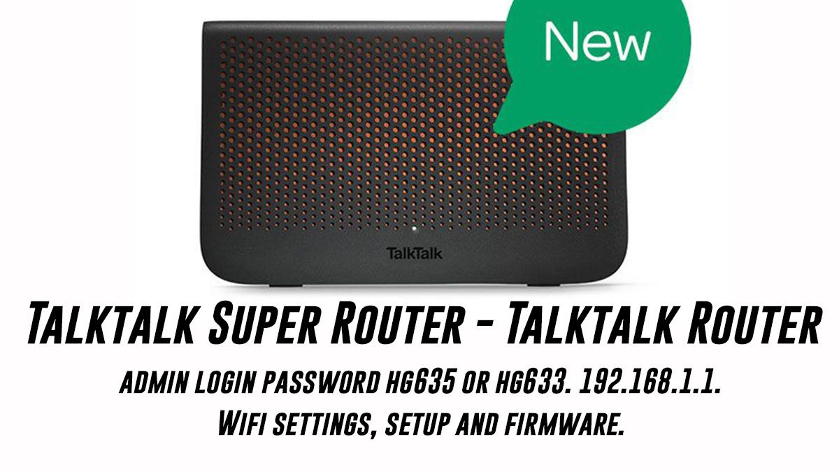 Talktalk Super Router - Talktalk Router