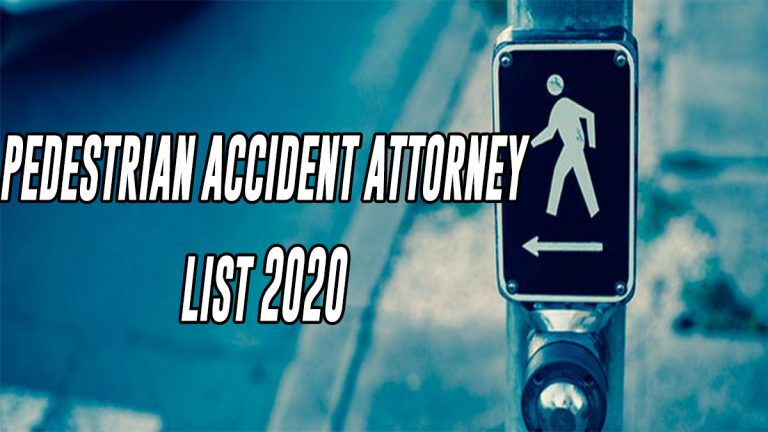 Pedestrian Accident Attorney List 2020